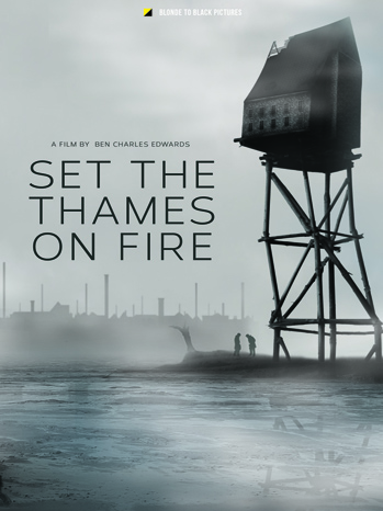 set-the-thames-on-fire