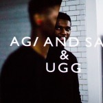 Agi and Sam & Ugg