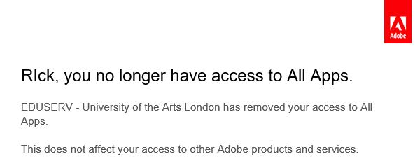 Screenshot of email from Adobe advising that UAL has removed access to all apps
